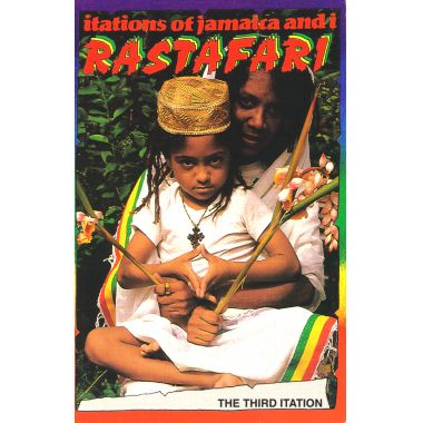 Itations of Jamaica and I RASTAFARI - The Third Itation